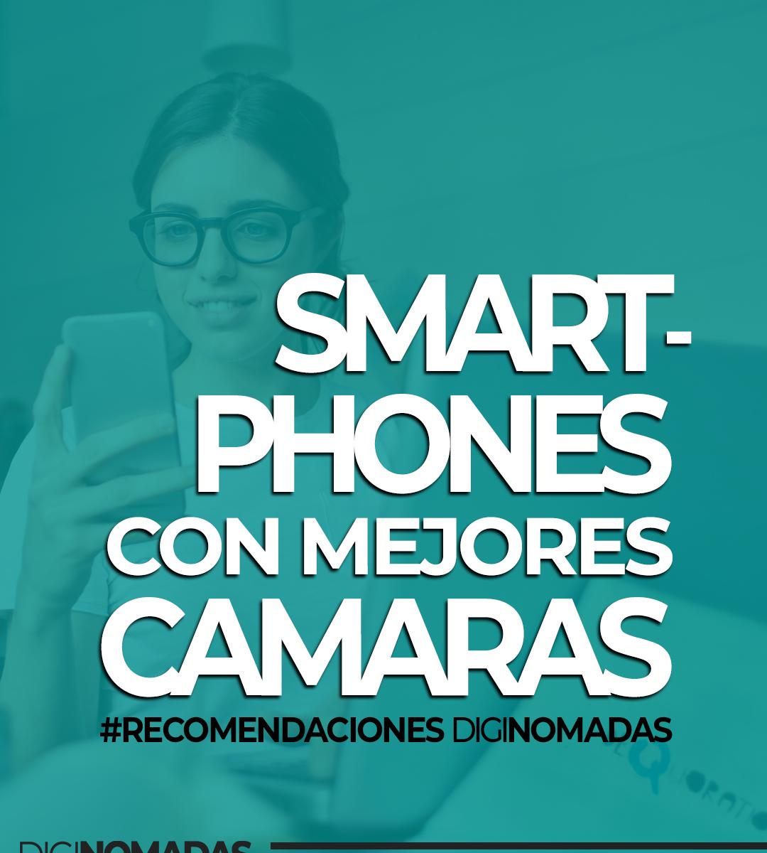 Los mejores teléfonos móviles para nómadas digitales - celulares y smartphones
