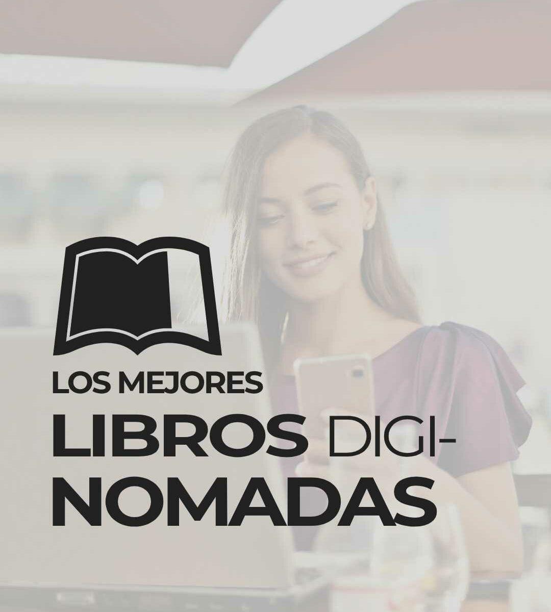 libros para nómadas digitales - recomendados e inspiradores