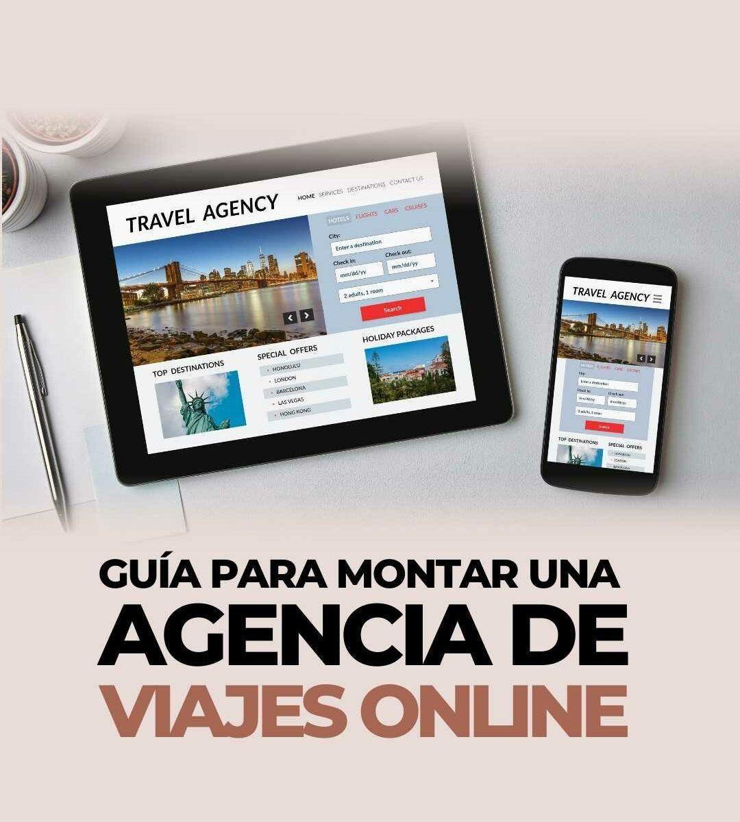 Guía de cómo montar una agencia de viajes online