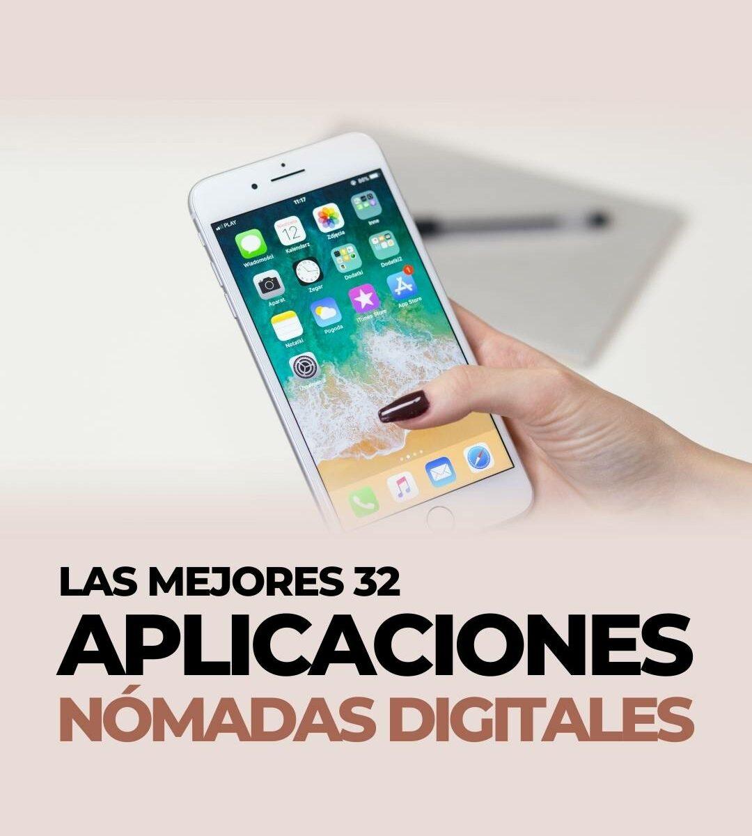 las mejores 32 apps para nómadas digitales
