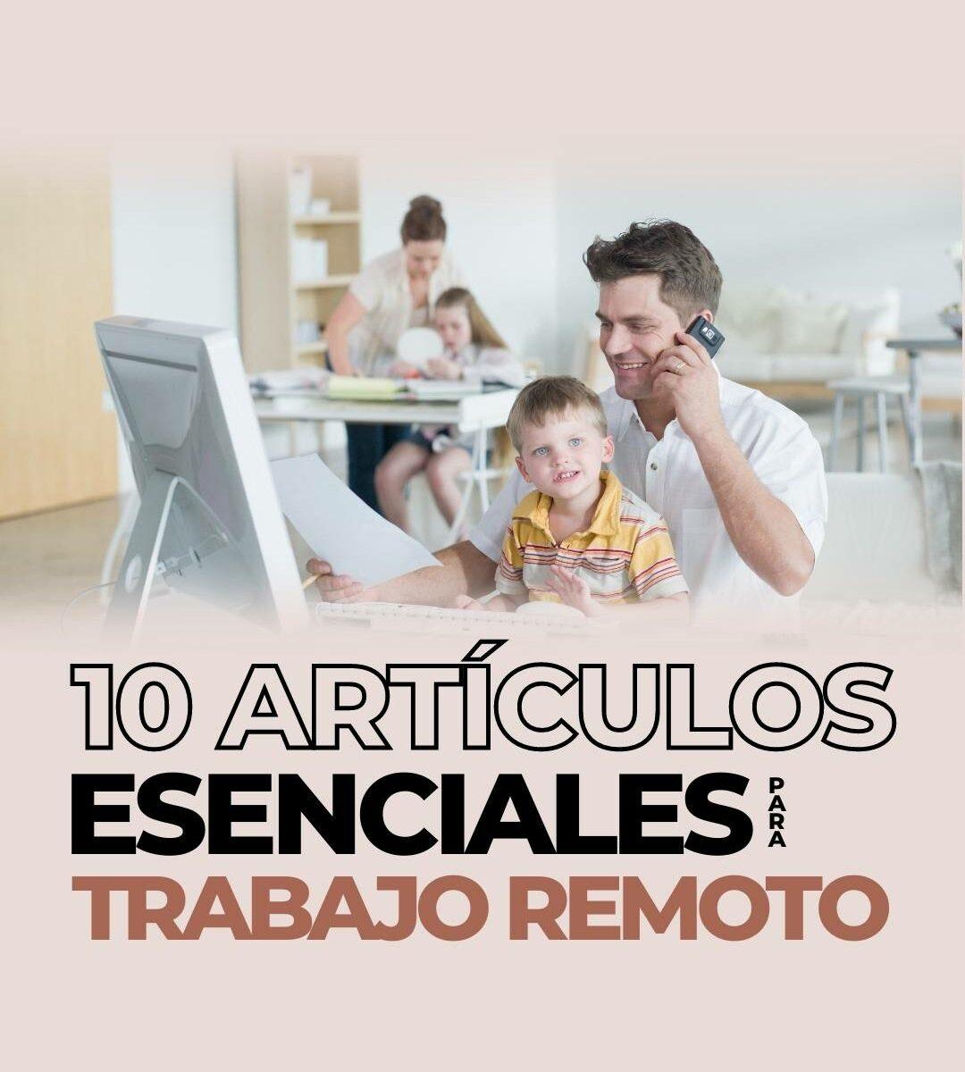 articulos esenciales para trabajo remoto